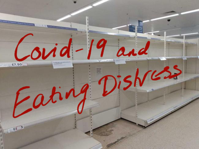 Empty supermarket shelves. Text: Covid-19 and Eating Distress
